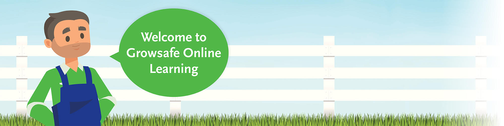 Welcome to Growsafe Online Learning